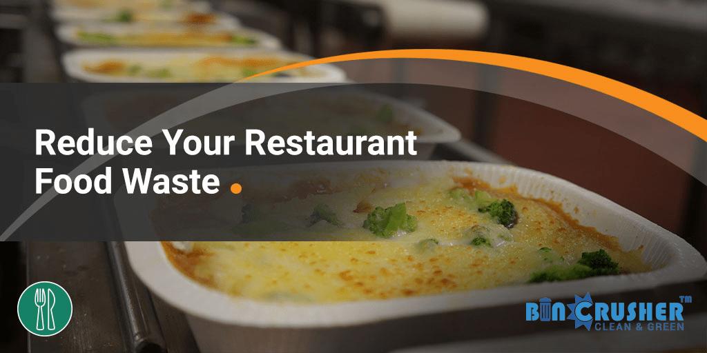 Restaurant Food Waste Management Tips